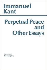 perpetual peace and other essays on politics history and morals  perpetual peace and other essays on politics history and morals a philosophical essay hpc classics series amazon co uk immanuel kant ted humphrey