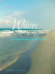 Summer Quotes Capture The Experience Of Waves Rolling Onto The Stunning Waves Quotes