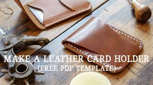 Free Leather Templates Making A Leather Card Holder With Flap Closure Free Pdf Template