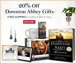 20 off downton abbey gifts on orders of 59 or