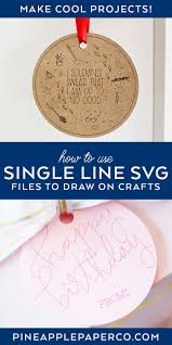 Free box svg files, free card svg files. How To Use A Single Line Svg File Pineapple Paper Co