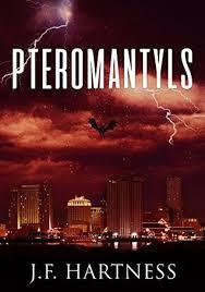 PTEROMANTYLS by J.F. Hartness