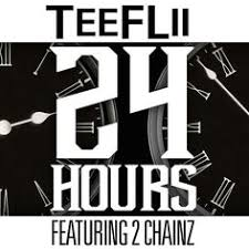 new teeflii ft 2 chainz 24 hours prod by dj mustard