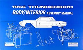 1965 ford thunderbird wiring diagram manual reprint 1965 ford thunderbird body interior assembly manual reprint