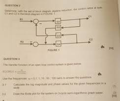 Solved Question 2 Determine With The Aid Of Block Diagra