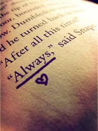 Harry Potter Always Quote Amazing Top Ten Favorite Quotes From Books
