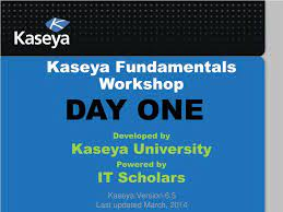 PPT - Kaseya Fundamentals Workshop ...