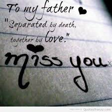 Father Death Quotes Enchanting Daughter Missing Dad Quotes Death QuotesGram By Quotesgram