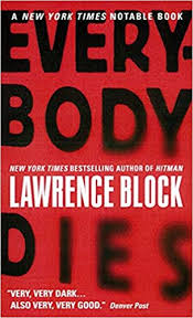 <b>Everybody Dies</b> (Matthew Scudder): Block, Lawrence ...