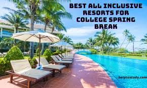best all inclusive resorts for college