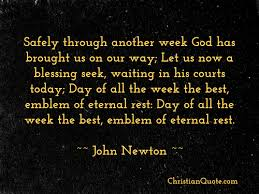 Christian Quote Of The Day Delectable Quote By John Newton On The Lord's Day Christian Quotes Of The Day