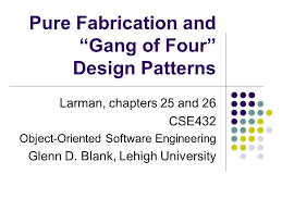 "Design Patterns Gang Of Four Fascinating Pure Fabrication And ""Gang Of Four"" Design Patterns Ppt Video"