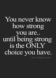 Quotes Of Strength Awesome The 48 Best Quotes About Strength To Get You Through Anything My