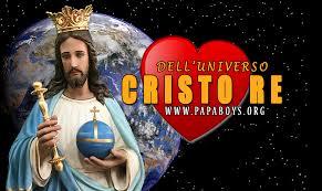 24 Novembre 2019 Solennità di Cristo Re dell'Universo