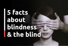 5 facts about blindness and the blind