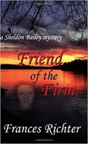 Friend of the Firm: Frances Richter: 9780981831909: Amazon.com: Books