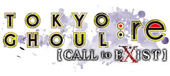 <b>TOKYO GHOUL</b>:re Call to Exist