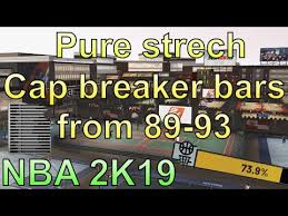 Cap Breaker Bars On Pure Stretch Four From 89 93 Nba 2k19 Not Clickbait