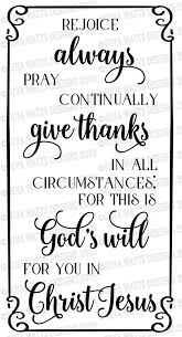 SVG Rejoice Always Pray Continually Give Thanks In All   Etsy