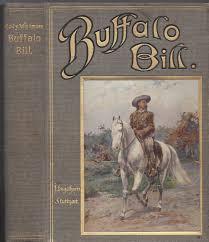 """Buffalo Bill der letzte große Kundschafter """" (Cody- Wetmore) – Buch  antiquarisch kaufen – A02nVTh001ZZz"""