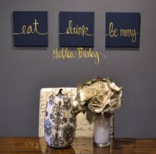 >awe inspiring navy wall decor designing home eat drink be merry gold  awe inspiring navy wall decor designing home eat drink be merry gold 3 piece set art