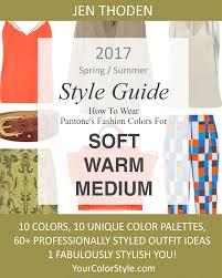 Soft Warm \u0026 Medium \u2013 2017 Spring/Summer Pantone Color Style Guide ...