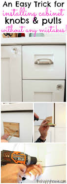 Installing Cabinets In Kitchen How To Install Cabinet Knobs With A Template A Trick For Avoiding