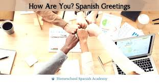 everyday spanish greetings