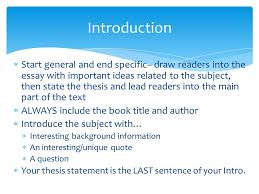 essay writing basics  start general and end specific draw  start general and end specific draw readers into the essay important ideas related