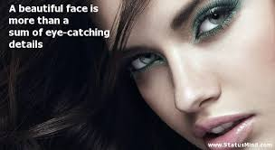 Beautiful Face Quote Best Of A Beautiful Face Is More Than A Sum Of StatusMind