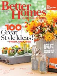 better home and gardens magazine. Interesting Better Better Homes And Gardens Magazine September 2013 The Stylemaker Issue Inside Home And Magazine I