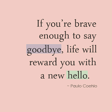 Inspirational Quotes Saying Goodbye. QuotesGram via Relatably.com
