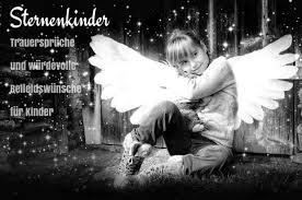 Beileidsbekundungen Und Trauersprüche Für Kinder Sternenkinder