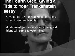 essay topics frankenstein frankenstein response journal wrap up prompts your students will frankenstein essay topics essayshark com