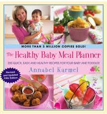 The Healthy Baby Meal Planner Annabel Karmel