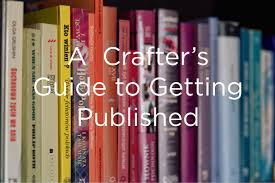 How To Get Published A Craft Writers Guide