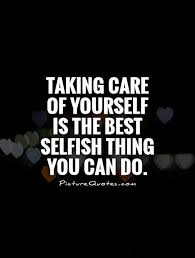 Take Care Of Yourself Quotes Mesmerizing 48 Ideas For Taking Care Of Yourself Before The Break Connected