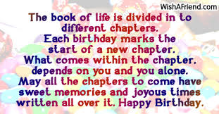 I am so proud of the person you are. The Book Of Life Is Divided 40th Birthday Sayings
