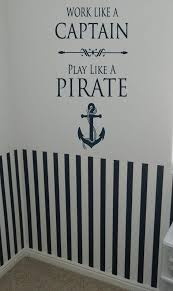 work like a captain play pirate nautical anchor boat sail vinyl lettering art e wall willow creek signs custom words decal sticker nursery wall sticker
