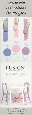 Fusion Mineral Paint Color Chart 32 Recipes For Mixing Custom Colours Using Fusion Mineral