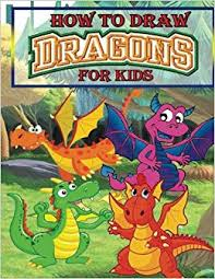 how to draw dragons for kids drawing dragons for kids step by step dragon drawing book artz creation 9781542396585 amazon books
