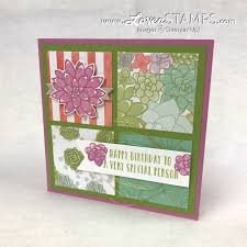 Birthday Card Sample Adorable Four Square Technique Oh So Succulent Sampler Card LovenStamps