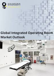 Integrated Operating Room Or Market Global Industry