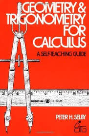 Geometry and Trigonometry for Calculus  Wiley Self Teaching Guides  by Peter H  Pinterest