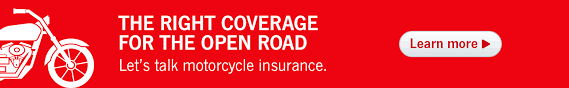 the right coverage for the open road let s talk motorcycle insurance