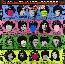 The <b>Rolling Stones</b>: <b>Some</b> Girls (Remastered)