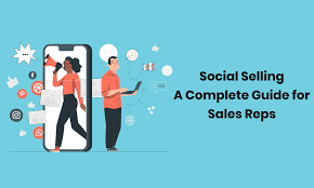 Social Selling: A Complete Guide for Sales Reps in 2021