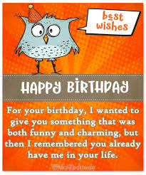 Happy Birthday Funny Quotes Enchanting Funny Birthday Wishes For Friends And Ideas For Maximum Birthday Fun