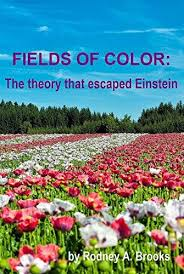 buch: Get Access Fields of Color: The theory that escaped Einstein PDF by  Rodney A. Brooks