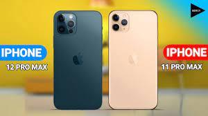 IPhone 12 Pro Max vs IPhone 11 Pro Max - YouTube